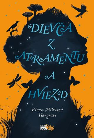 Dievča z atramentu a hviezd - Hargrave Kirian Millwood [E-kniha]